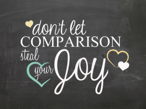 Do You Let Comparison Steal Your Joy?
